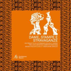 Dame stampe e stravaganzeCopertina catalogo mostra Dame stampe e stravaganze